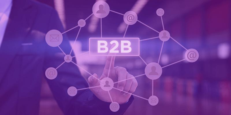 O que é B2B - conheça tudo sobre esse mercado